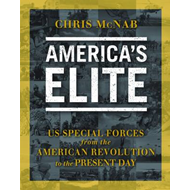 America's Elite: US Special Forces from the American Revolution to the Present Day (BOK)