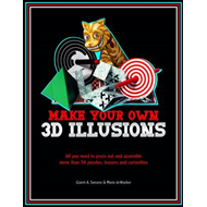3D Illusions: All You Need to Construct 100 Deceptions and Teasers (BOK)