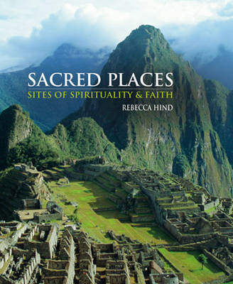 Sacred Places: Sites of Spirituality & Faith (BOK)