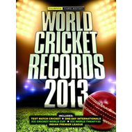 World Cricket Records: 2013 (BOK)