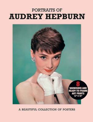 Poster Pack: Portraits of Audrey Hepburn: A Beautiful Collection of Posters (BOK)