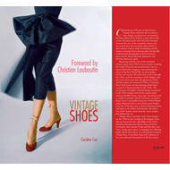 Vintage Shoes: Collecting and Wearing Designer Classics (BOK)