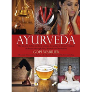 Ayurveda: the Ancient Indian Medical System (BOK)
