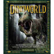 Secrets of the Dinosaur World: Jurassic Giants and Other Prehistoric Creatures (BOK)