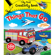 My First Creativity Book - Things That Go! (BOK)