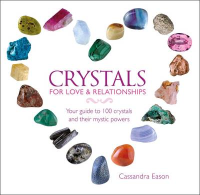 Crystals for Love and Relationships (BOK)