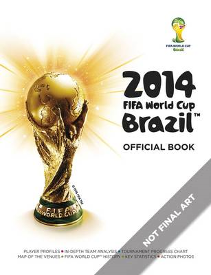 2014 FIFA World Cup Brazil Official Book (BOK)