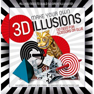 3D illusions pack: All You Need to Build 50 Great Illusions (BOK)