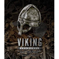 The Viking experience: A History of Their Raids, Culture and Legacy (BOK)