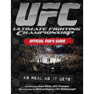 UFC Ultimate Fighting Championship: Official Fan's Guide (BOK)