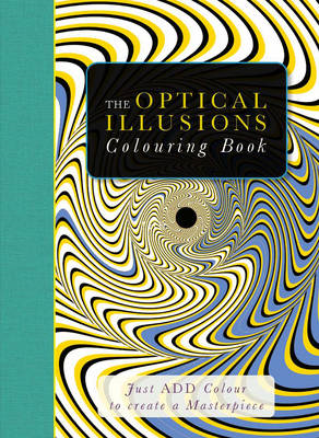 Just Add Colour Optical Illusions (BOK)