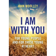 I am with You; for Young People and for Those Young at Heart (BOK)
