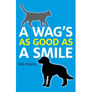 A Wag's As Good As A Smile (BOK)