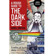 A Rough Guide to the Dark Side (BOK)