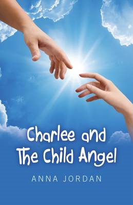 Charlee and the Child Angel (BOK)
