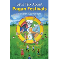 Let's Talk About Pagan Festivals (BOK)