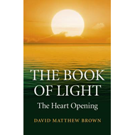 The Book of Light: The Heart Opening (BOK)
