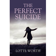 The Perfect Suicide (BOK)
