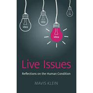 Live Issues: Reflections on the Human Condition (BOK)