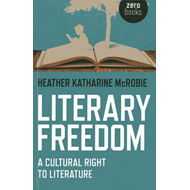 Literary Freedom: A Cultural Right to Literature (BOK)