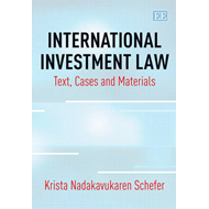 International Investment Law: Text, Cases and Materials (BOK)