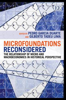 Microfoundations Reconsidered: The Relationship of Micro and Macroeconomics in Historical Perspectiv (BOK)