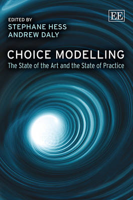 Choice Modelling: The State of the Art and the State of Practice (BOK)