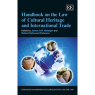 Handbook on the Law of Cultural Heritage and International T (BOK)