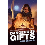 Dangerous Gifts: A Babylon Steel Novel (BOK)