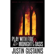 Play with Fire and Midnight at the Oasis: Morris & Chastain Investigations (BOK)
