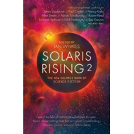 Solaris Rising 2: The New Solaris Book of Science Fiction (BOK)