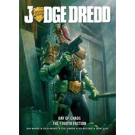 Judge Dredd Day of Chaos: Fourth Faction (BOK)
