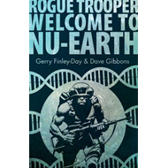 Rogue Trooper: Welcome to Nu Earth (BOK)