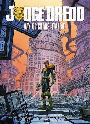 Judge Dredd Day of Chaos: Fallout (BOK)