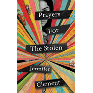 Prayers for the Stolen (BOK)