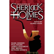Encounters of Sherlock Holmes: Brand-New Tales of the Great Detective (BOK)