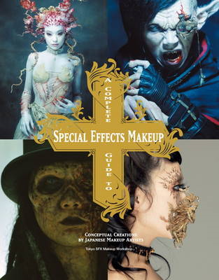 Complete Guide to Special Effects Makeup (BOK)
