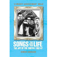 Songs That Saved Your Life: The Art of the Smiths 1982-87 (BOK)