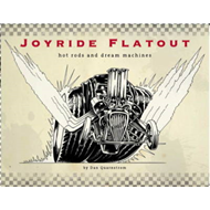Joyride Flatout: Hot Rods and Dream Machines (BOK)
