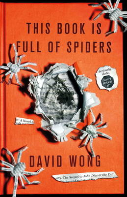 This Book is Full of Spiders: Seriously Dude Don't Touch it (BOK)