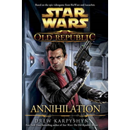 Star Wars: The Old Republic: Annihilation (BOK)