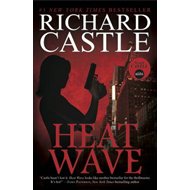Nikki Heat: Heat Wave (BOK)