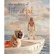 The Making of Life of Pi: A Film, a Journey (BOK)