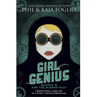 Girl Genius: Agatha H and the Airship City (BOK)
