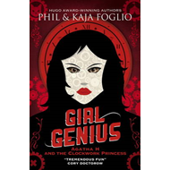 Girl Genius: Agatha H and the Clockwork Princess (BOK)