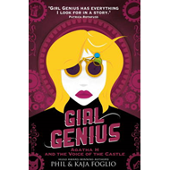 Girl Genius - Agatha H. and the Voice of the Castle (BOK)