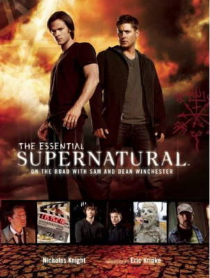 Supernatural - The Essential Supernatural: On the Road with Sam and Dean Winchester (BOK)