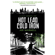 Hot Lead, Cold Iron (BOK)