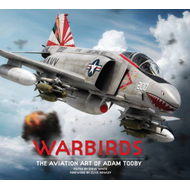 Warbirds: The Aviation Art of Adam Tooby (BOK)