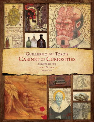Guillermo Del Toro - Cabinet of Curiosities (BOK)